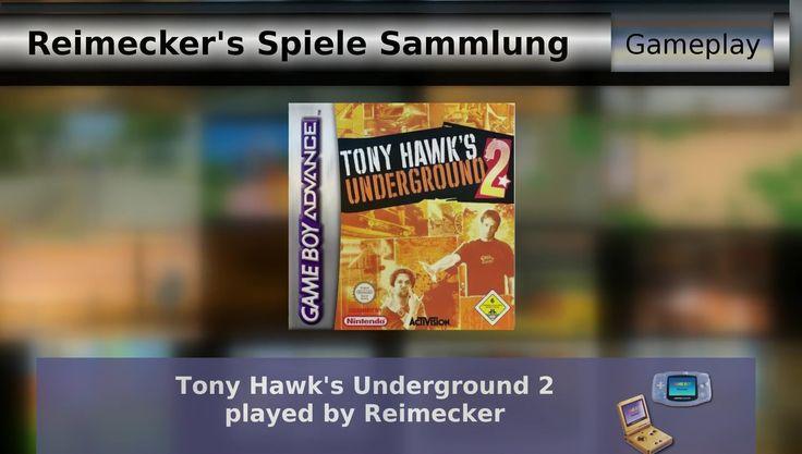 Gameplay : Tony Hawk's Underground 2 [Gameboy Advance]