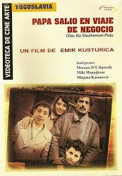Papá+Salió+en+Viaje+de+Negocio.+Dir.+Emir+Kusturica.+Drama.+Denuncia+Social.+Yugoslavas..jpg (173×250)
