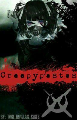Creepypasta é o nome dado para as histórias de terror ou lendas urban… #terror # Terror # amreading # books # wattpad