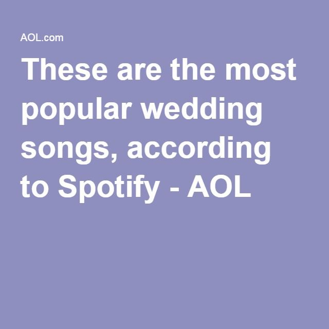 These Are The Most Popular Wedding Songs According To Spotify