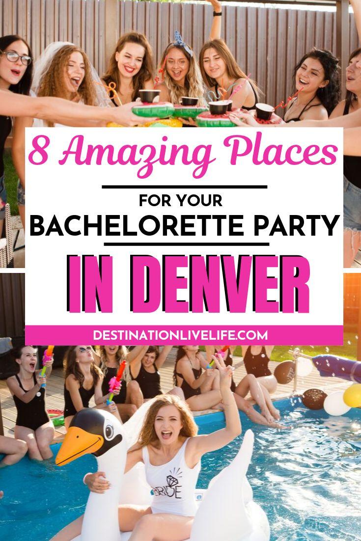 Denver bachelorette party 40 ideas for an epic event