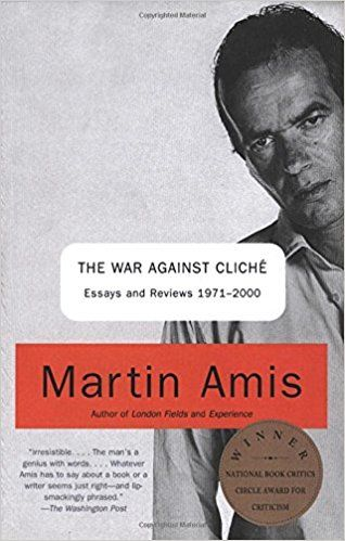 Amazon.com: The War Against Cliche: Essays and Reviews 1971-2000 (9780375727160): Martin Amis: Books