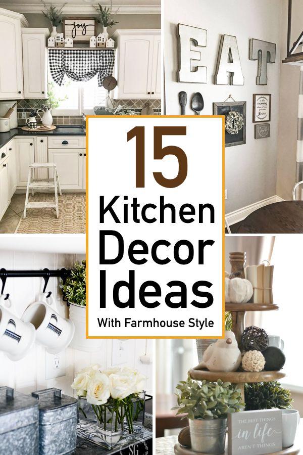 15 Kitchen Decor Ideas With Farmhouse Style The Unlikely Hostess Kitchen Decor Farm Kitchen Decor Above Cupboard Decor