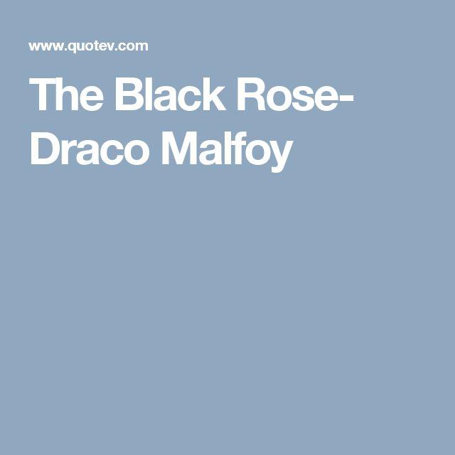 The Black Rose- Draco Malfoy