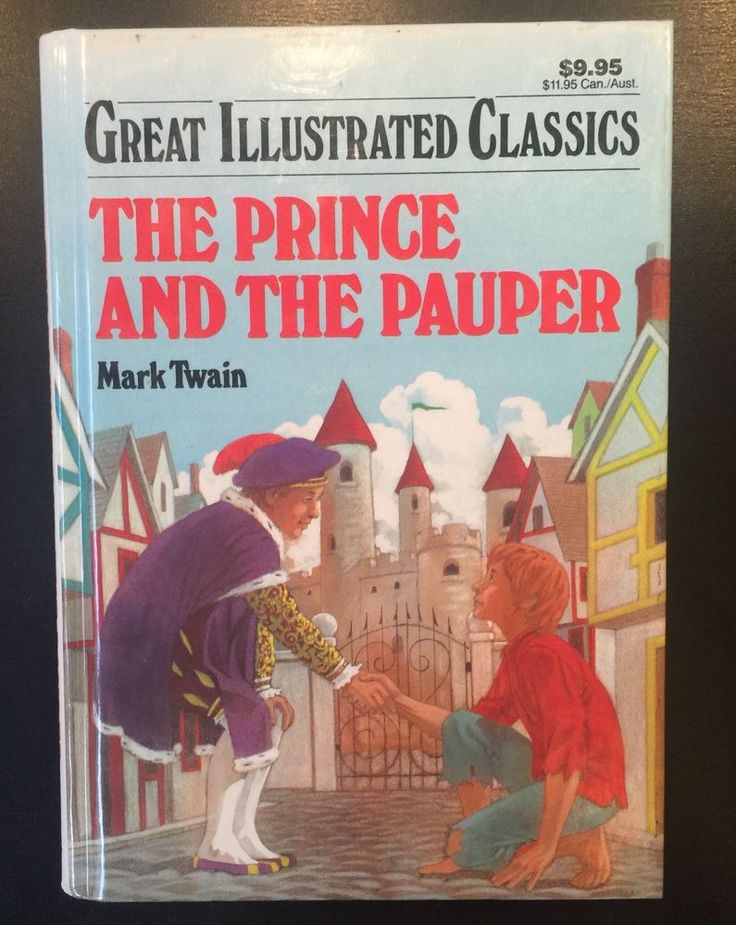 Children's Great Illustrated Classics: The Prince And The Pauper by Mark Twain