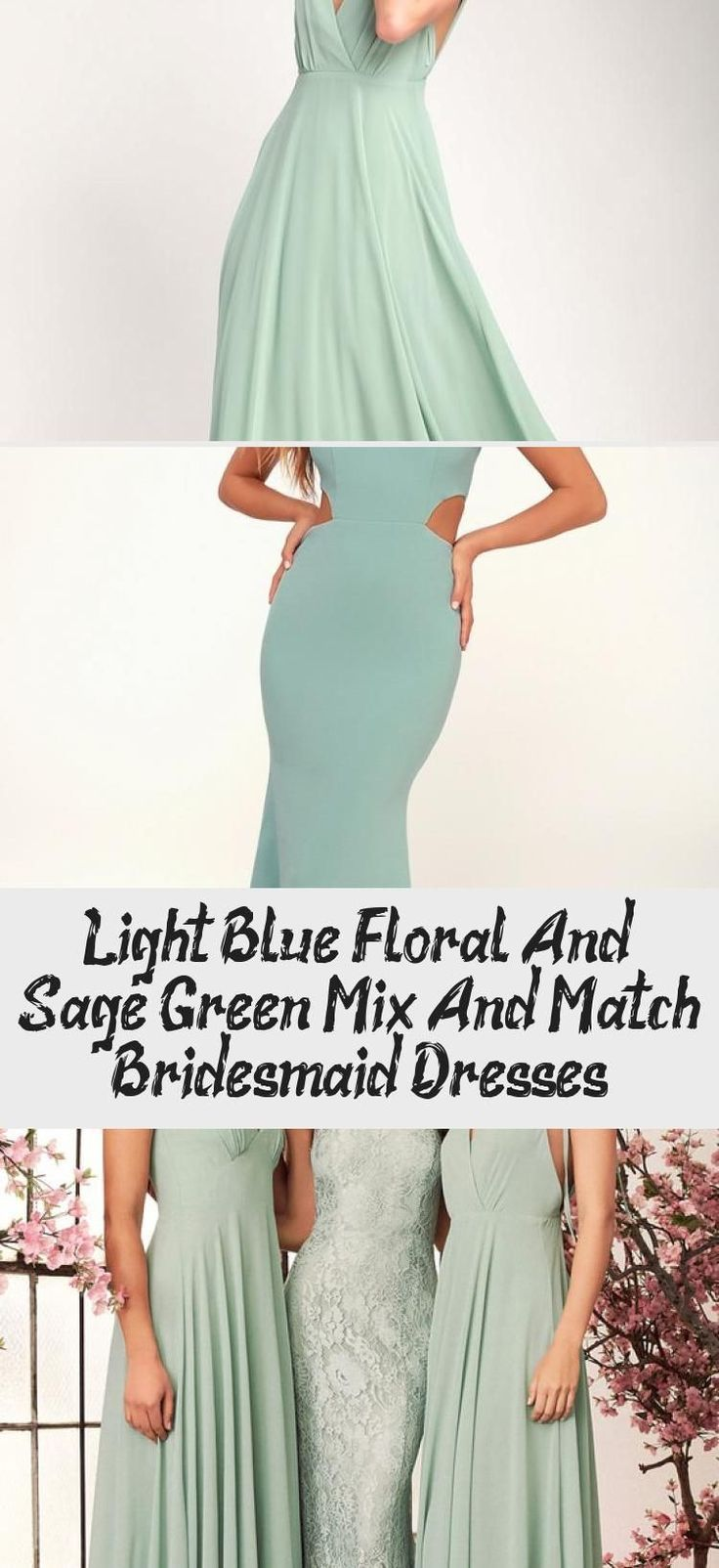 Light Blue, Floral, And Sage Green Mix And Match Bridesmaid Dresses #sagegreenbridesmaiddresses Blue floral and mist sage green mismatched bridesmaid dresses by Jenny Yoo #BlushBridesmaidDresses #BridesmaidDressesSummer #PinkBridesmaidDresses #BridesmaidDressesStyles #BridesmaidDressesWithSleeves