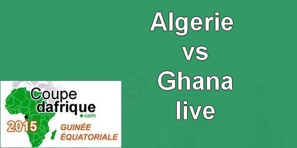 Algerie vs Ghana live match en direct -Suivez le Match Algérie vs Ghana en direct le vendredi 23 janvier ici