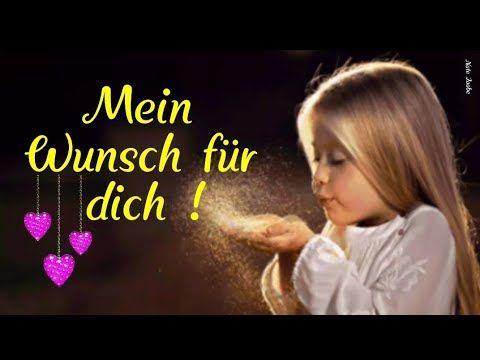Mein Wunsch für dich ❣Ich möchte das du glücklich bist Liebe Grüße von mir - YouTube