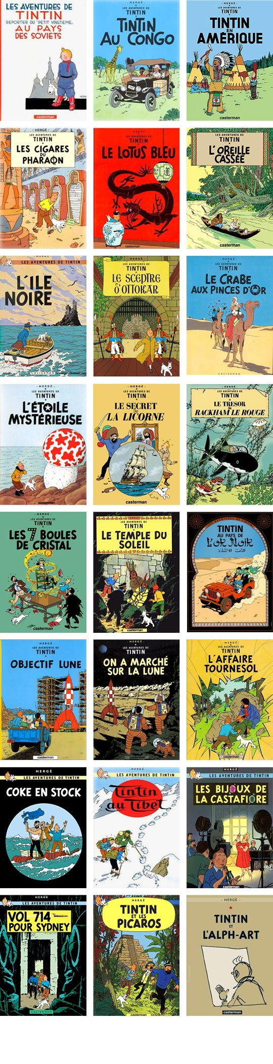Favorite grafic novel series by Herge! Grafic novels are books too! Unfortunately I couldn't find a picture of a lot of the book covers that were not in French, oh well.