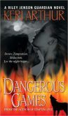 Dangerous Games (Riley Jenson Guardian Series #4)