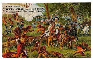 The Battle of Tippecanoe took place in 1811 in Indiana between the US and a confederacy of Indians led by Shawnees.  It resulted in the destruction of Prophetstown, the Confederacy's headquarters, but it was easily rebuilt.  It was said to be an exaggerated victory by some.