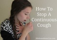Continuous coughing is so miserable. It can cause sore ribs, sleepless nights, and make the person feel like they could vomit if the cough doesn't stop.