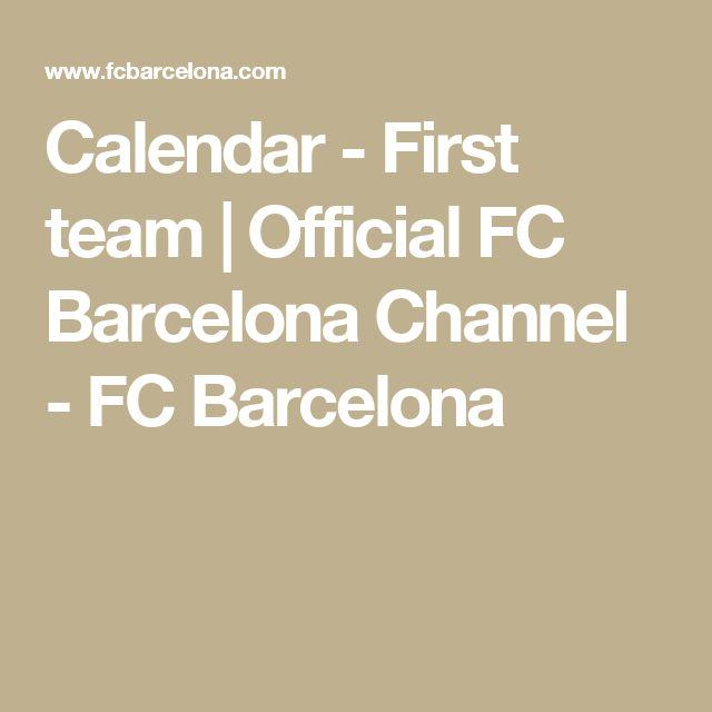 Calendar - First team | Official FC Barcelona Channel - FC Barcelona