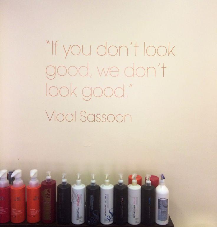 Salon quote Vidal Sassoon