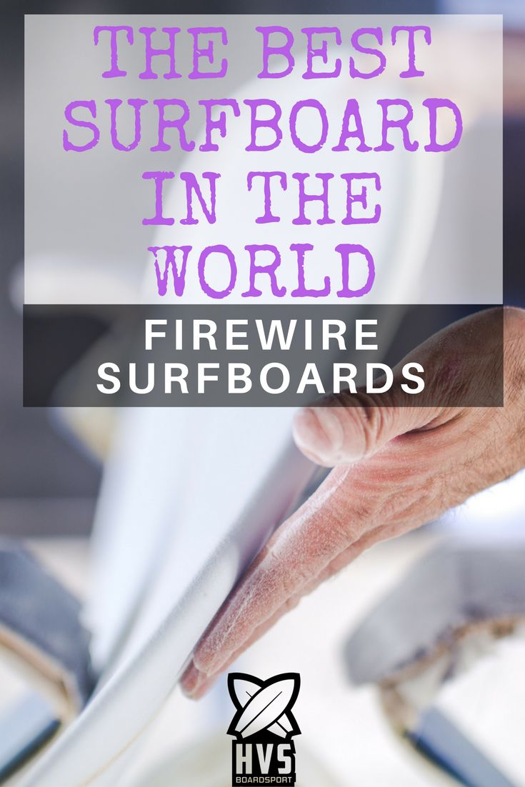 The best surfboard in the world; Firewire Surfboards. #Firewire #Hvsboardsport #Surf #Boardsport