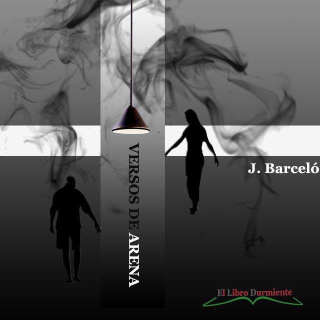 """#Poema de Barceló, María José – """"Versos de arena"""" – El libro Durmiente  http://ellibrodurmiente.org/barcelo-maria-jose-versos-de-arena/"""