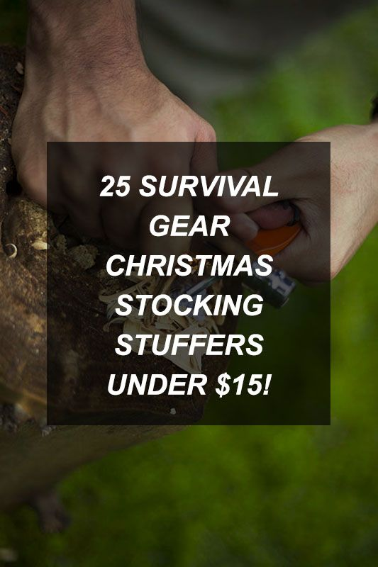 25 Survival Gear Christmas Stocking Stuffers Under $15!