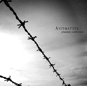Antimatter – Planetary Confinement ~ Me Myself And My Music | afortnightaway