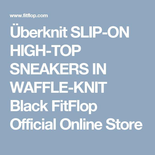 Überknit SLIP-ON HIGH-TOP SNEAKERS IN WAFFLE-KNIT Black FitFlop Official Online Store