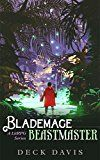 Blademage Beastmaster: A LitRPG Series Book 1 by Deck Davis (Author) #Kindle US #NewRelease #Fantasy #eBook #ad