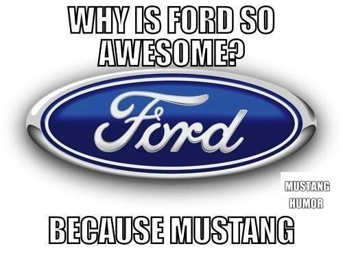 And Just Because Its Ford