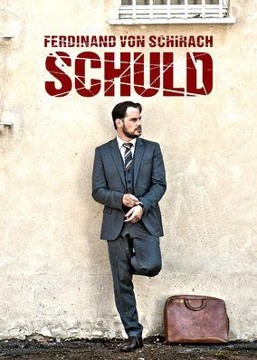 Schuld nach Ferdinand von Schirach (2015) - Criminal defense lawyer Friedrich Kronberg works within the German justice system to understand the misdeeds of his clients and defend them in court.