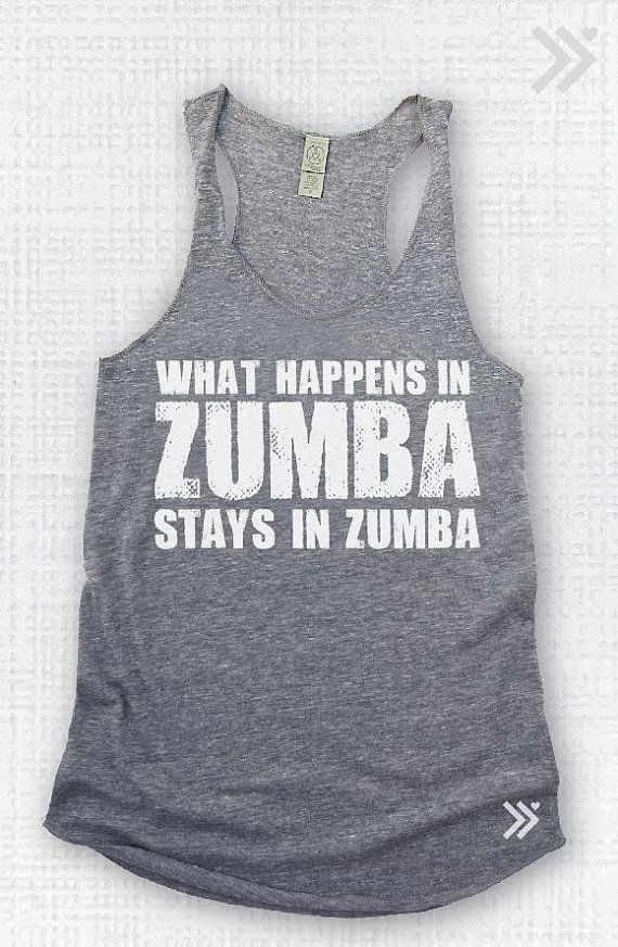 What happens in Zumba Stays In Zumba Eco Tank by everfitte on Etsy, $26.00 - must get one of these