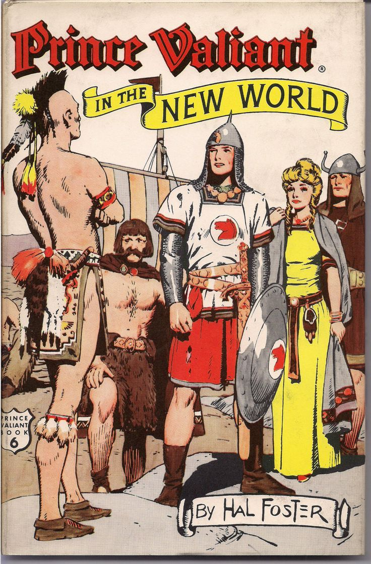 PRINCE VALIANT In The New World Book 6 Art by Hal Foster Hastings House 1956