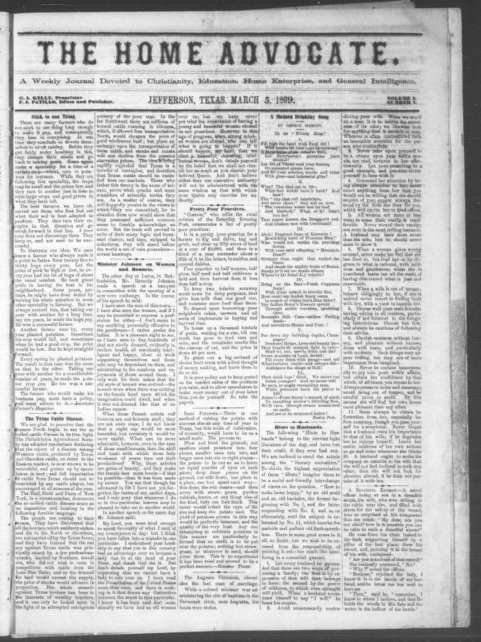 """According to its masthead, The Home Advocate (Jefferson, Tex.) is """"A Weekly Journal Devoted to Christianity, Education, Home Enterprise, and General Intelligence."""" Home of the Big Cypress Bayou and a Carnegie library, Jefferson, Texas contains a variety of historic establishments and tourist attractions. Browse the collection here: http://texashistory.unt.edu/explore/collections/HOMAD/browse/."""