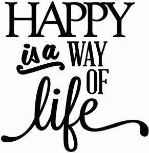 Silhouette Online Store - View Design #42658: happy is a way of life - vinyl phrase