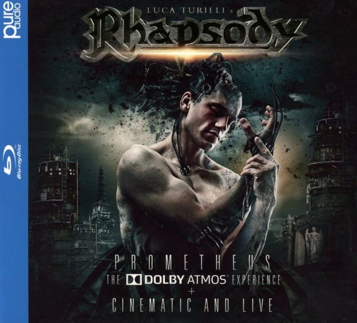 Luca Turilli's Rhapsody [Prometheus the Dolby Atmos Experience + Cinematic and Live]. 2016.   Artwork : Stefan Heilemann.