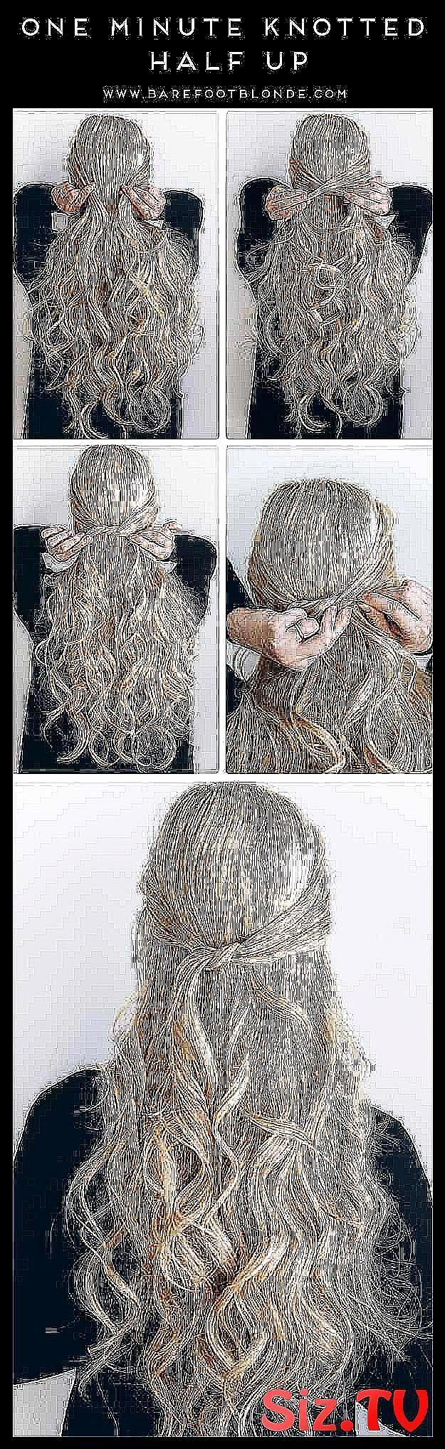 Beste 5-Minuten-Frisuren - 1 Minute Knotted Half Up - Schnelle und einfache Frisuren ... Beste ...