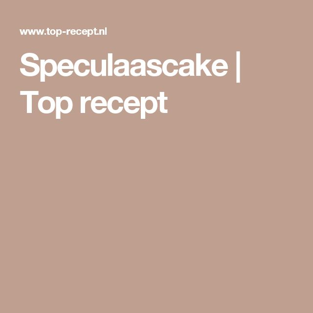 Speculaascake | Top recept