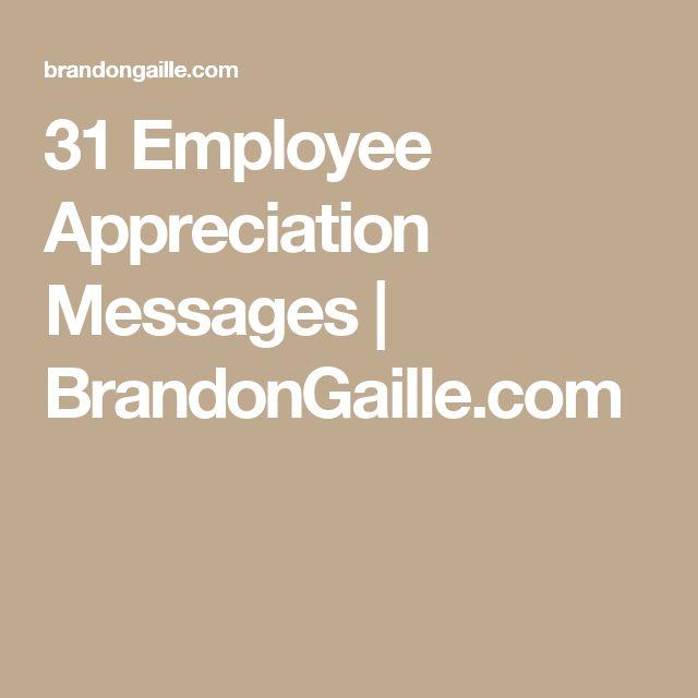 31 Employee Appreciation Messages | BrandonGaille.com