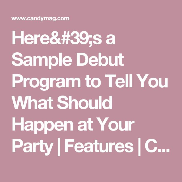 Here's a Sample Debut Program to Tell You What Should Happen at Your Party | Features | Candymag.com