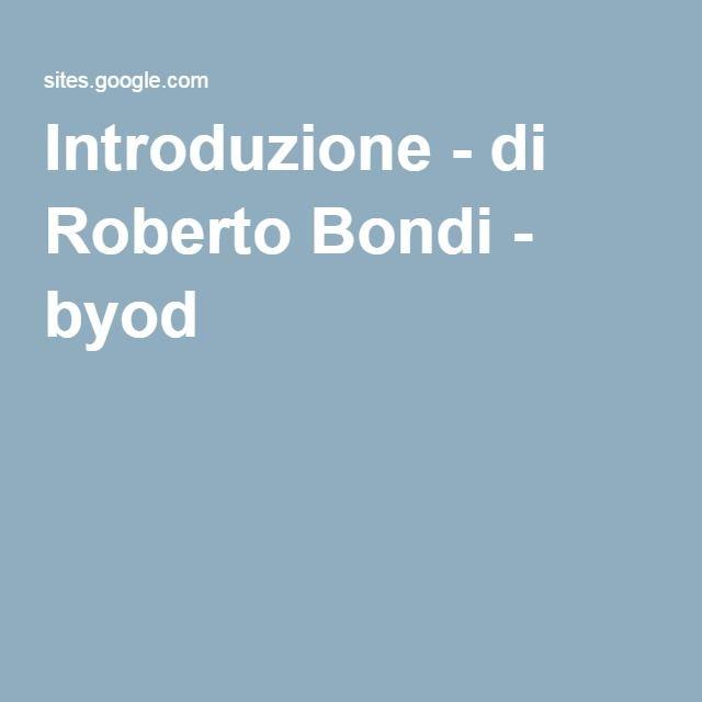 Introduzione - di Roberto Bondi - byod