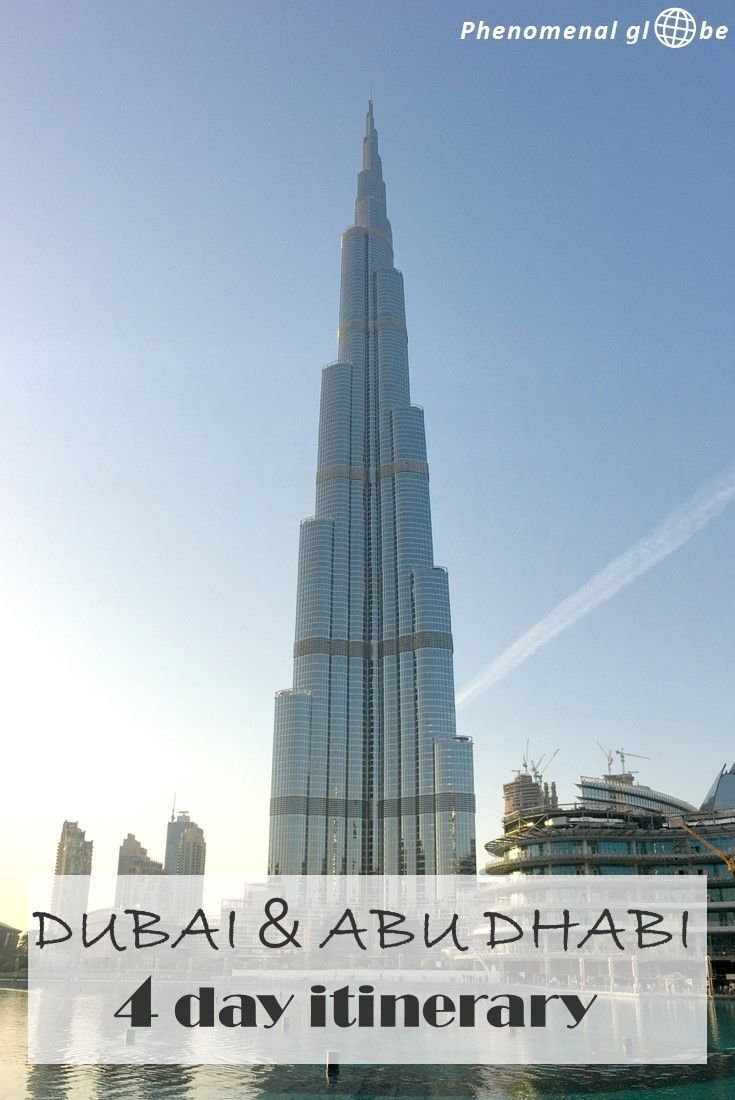 4 Day Itinerary For Dubai And Abu