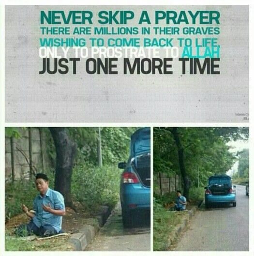 Never skip Prayer.....  #islam #sholat  Klik >> http://goo.gl/DLTmH4