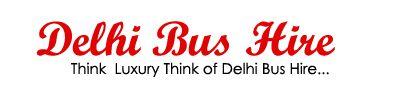 Mercedes Bus Hire Delhi,Luxury Bus Booking Delhi,Volvo Bus hire Delhi