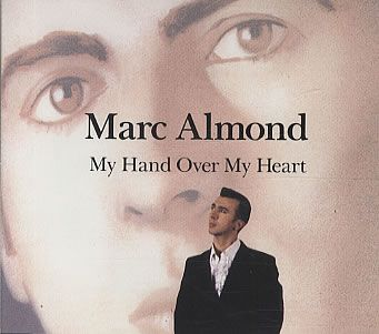 "For Sale -Marc Almond My Hand Over My Heart UK CD single (CD5 / 5"")- See this and 250,000 other rare and vintage records & CDs at http://eil.com/"