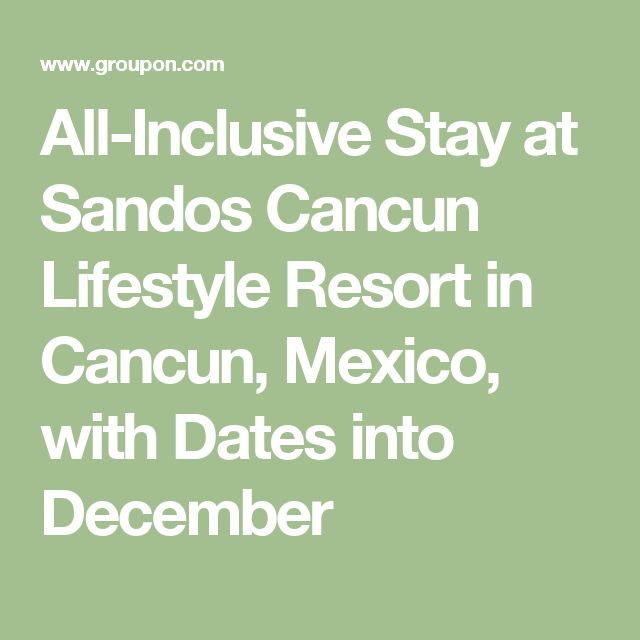 All-Inclusive Stay at Sandos Cancun Lifestyle Resort in Cancun, Mexico, with Dates into December