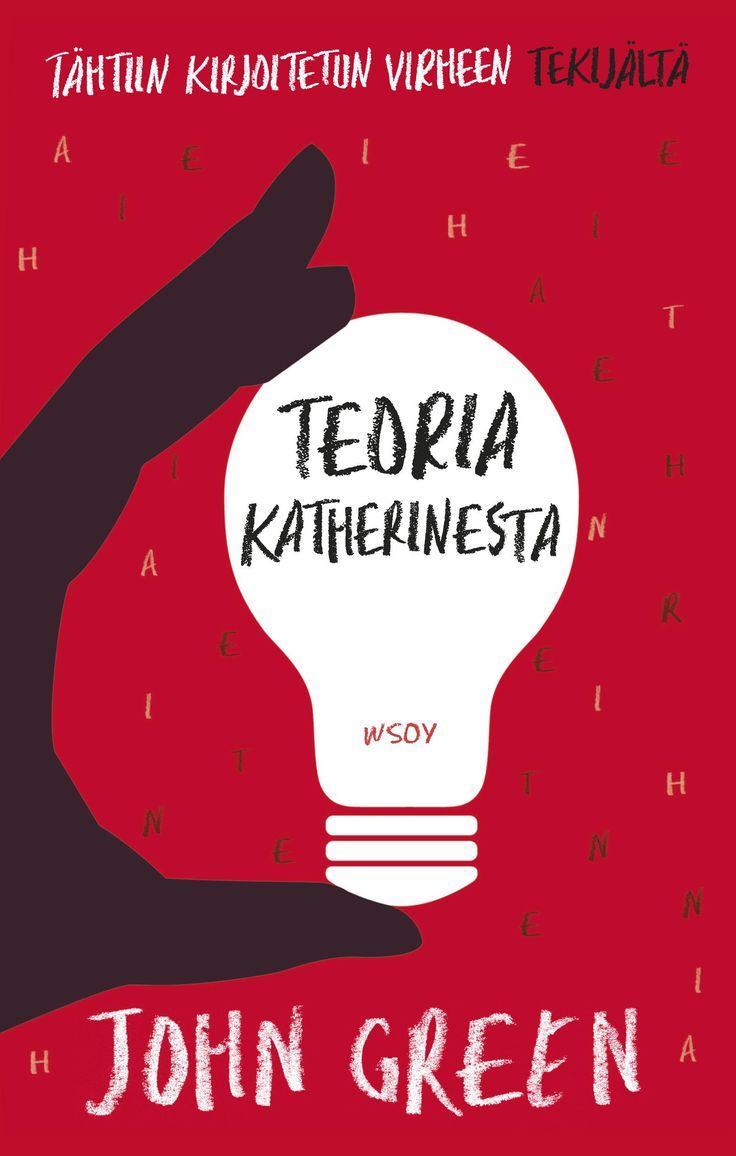 Teoria Katherinesta - John Green - #kirja