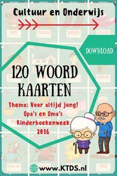 120 Woordkaarten rondom het thema Voor altijd jong! Opa's en Oma's…