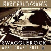 Gesaffelstein x Dr. Dre x Snoop - Next Hellifornia (SwaggleRock West Coast Edit) [Read descrip 4 DL] by SwaggleRock on SoundCloud