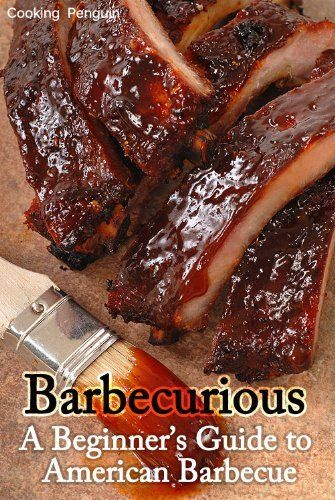 Barbecurious: A Beginner's Guide to American Barbecue by Cooking Penguin, http://www.amazon.com/dp/B0089GGRR2/ref=cm_sw_r_pi_dp_Bb8srb0SFGW36