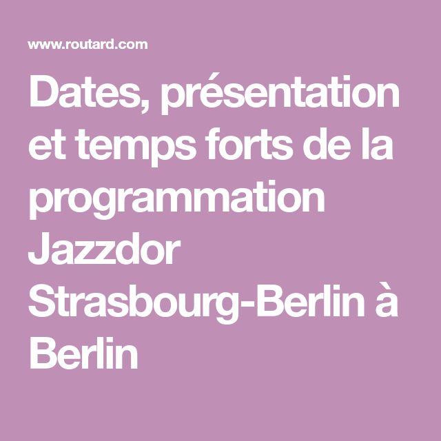 Dates, présentation et temps forts de la programmation Jazzdor Strasbourg-Berlin à Berlin