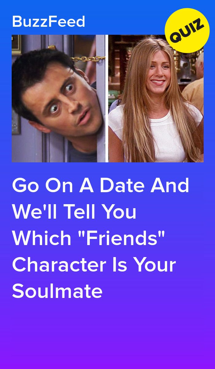 Dating buzzfeed quizzes friends