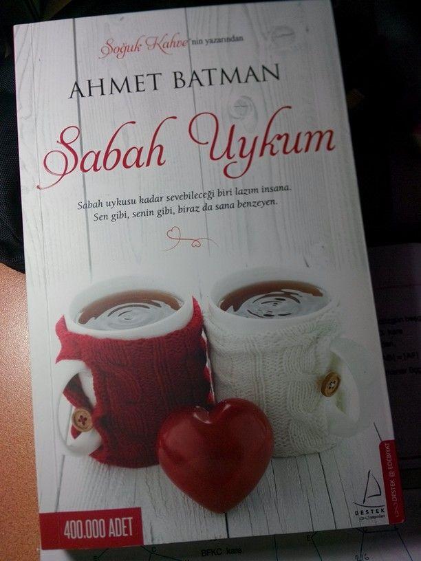 Ahmet Batman- Sabah Uykum  Seni sabah uykum kadar çok seviyorum .