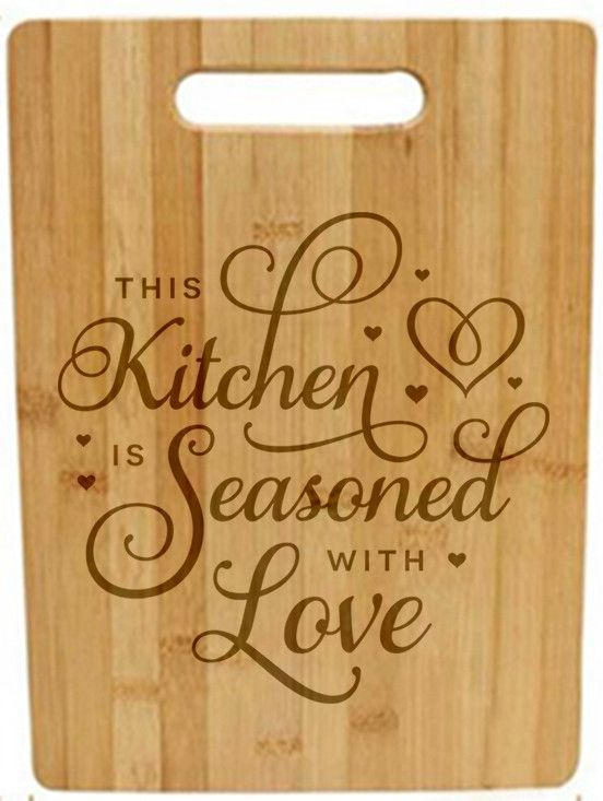 Laser Engraved Cutting Board - This kitchen is seasoned with love