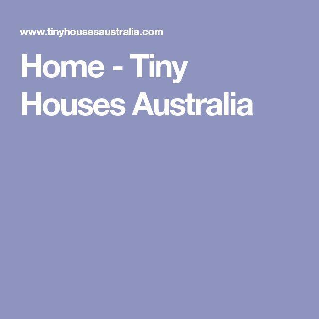 Home - Tiny Houses Australia